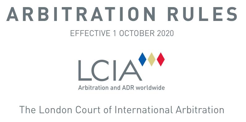 New 2020 LCIA Arbitration Rules